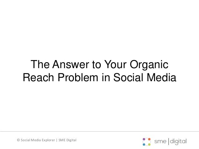 The Answer to Your Organic Reach Problems