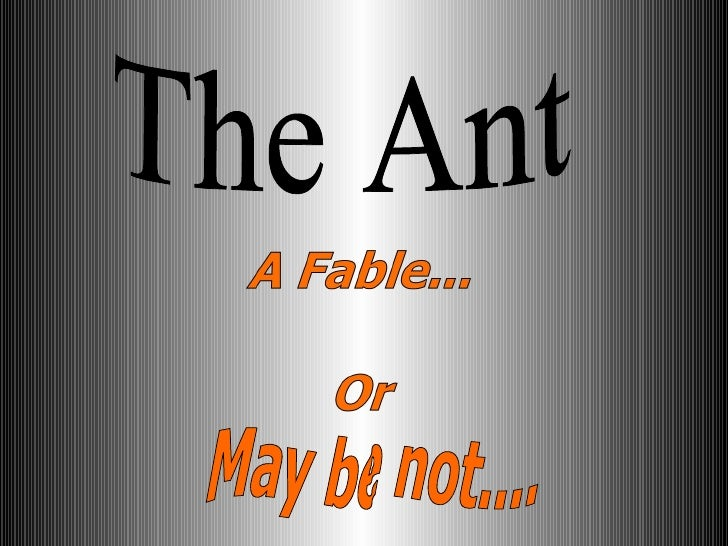 May be not.... The Ant