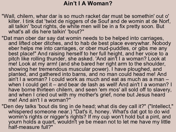 an analysis of aint i a woman Ain't i a woman —title, book, and  her analysis on the complexities of black womanhood proves that a change in the law and time does not equate a change in .
