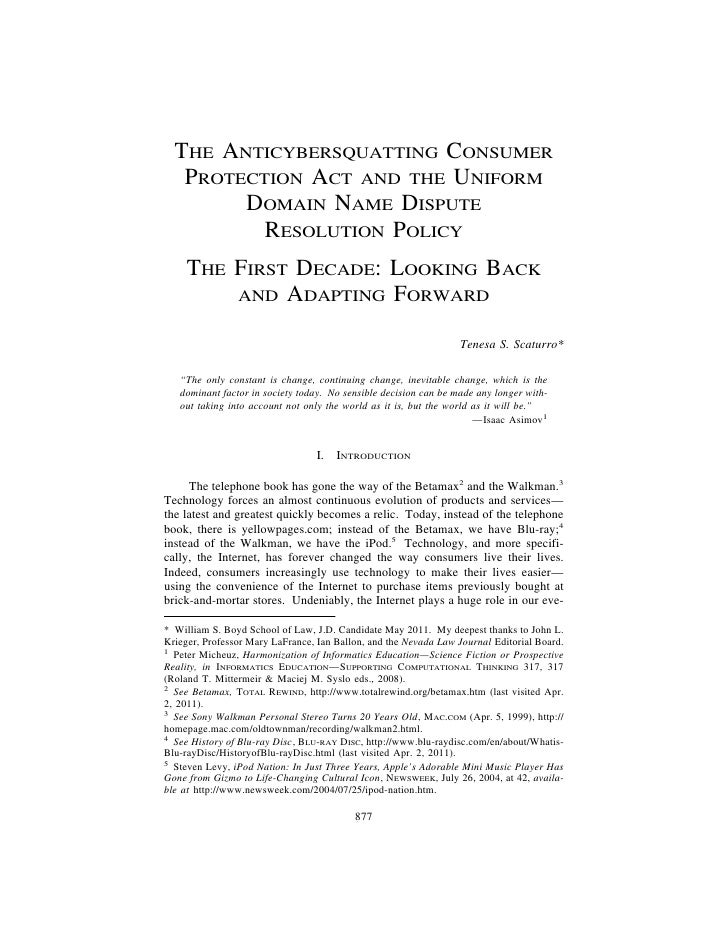 The Anticybersquatting Consumer Protection Act and the Uniform Domain Name Dispute Resolution Policy the First Decade: Looking Back and Adapting Forward
