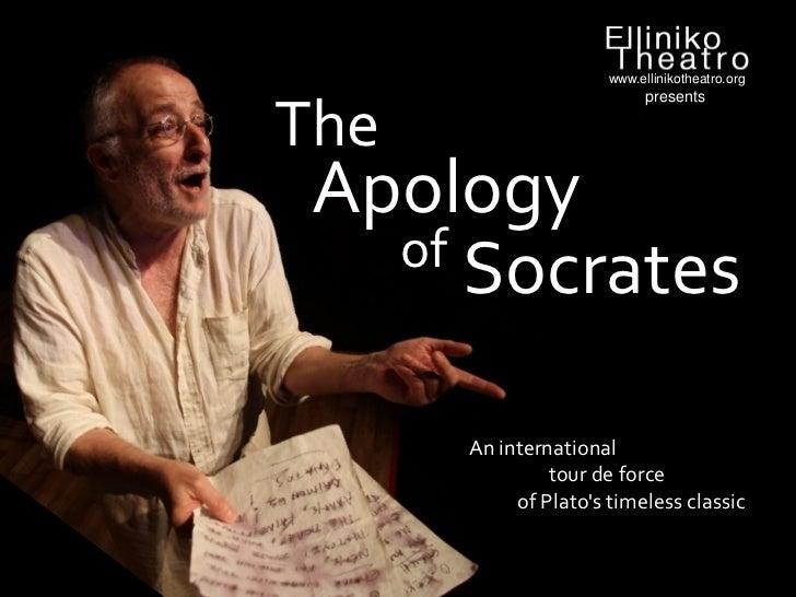 www.ellinikotheatro.org                            presentsThe Apology   of Socrates      An international               t...