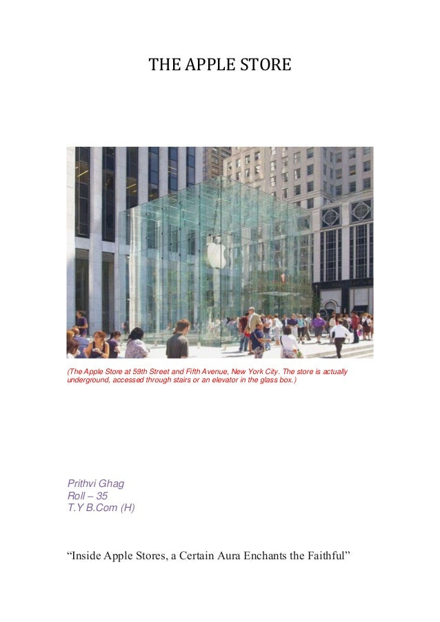 THE APPLE STORE(The Apple Store at 59th Street and Fifth Avenue, New York City. The store is actuallyunderground, accessed...