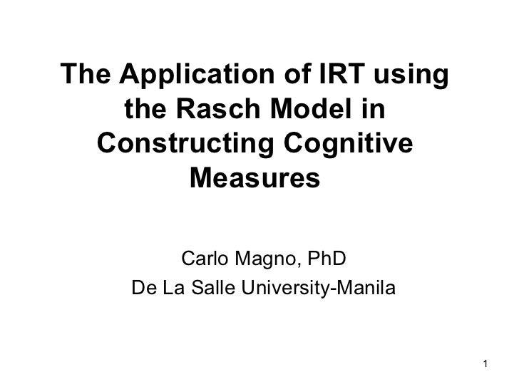 The application of irt using the rasch model presnetation1