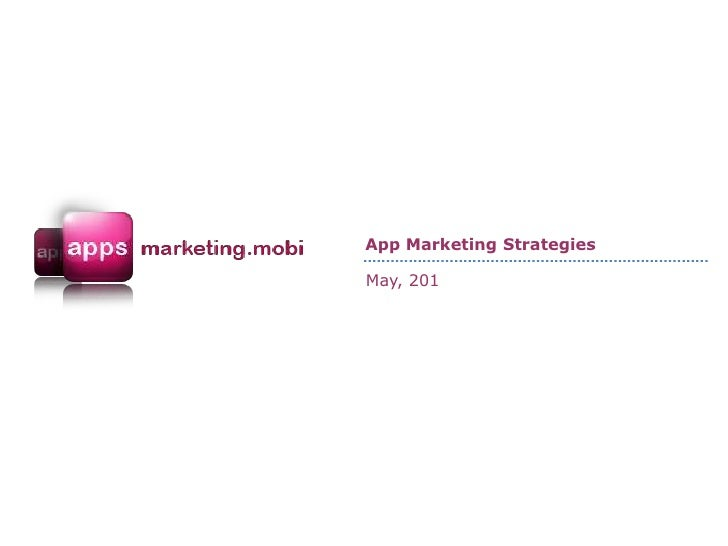 App Marketing Strategies - May 2011