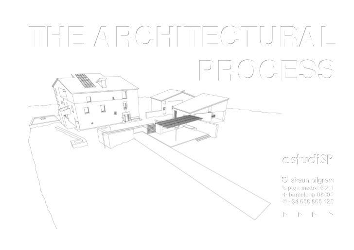 THE ARCHITECTURAL          PROCESS             estudiSP             ⎋ shaun piillgrem             ⎋ shaun p grem          ...