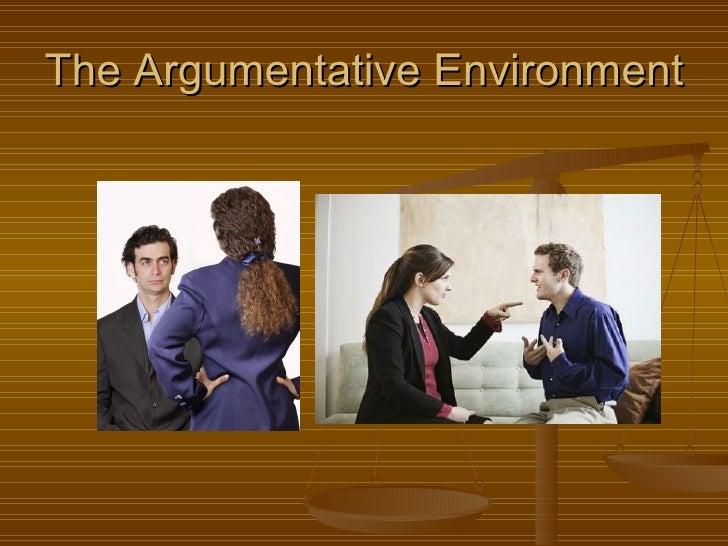 The Argumentative Environment