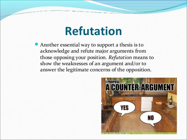 Refutation of opposition essay