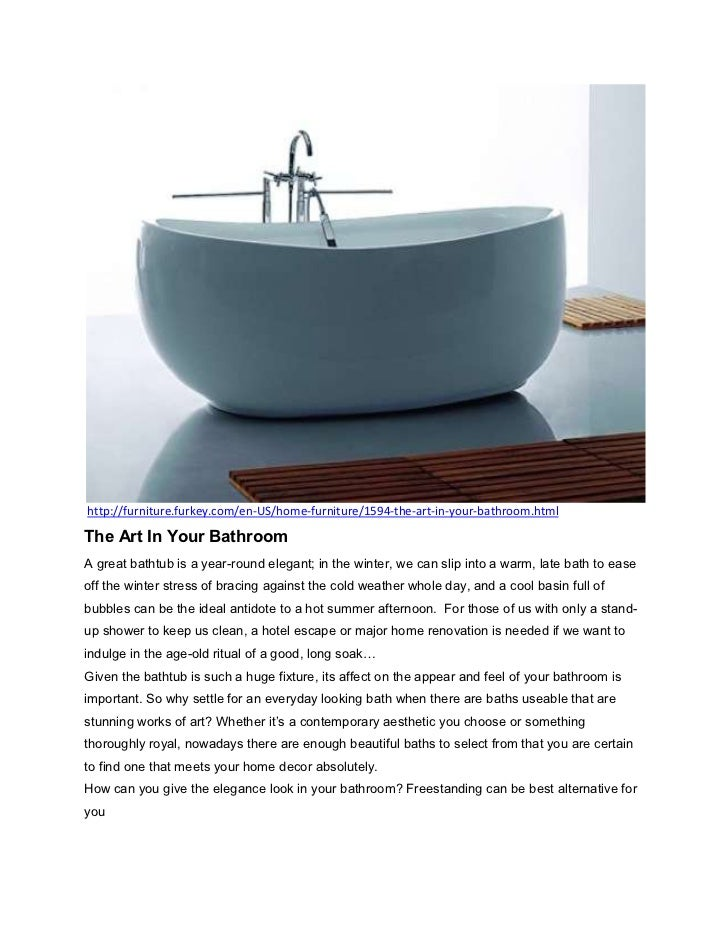http://furniture.furkey.com/en-US/home-furniture/1594-the-art-in-your-bathroom.htmlThe Art In Your BathroomA great bathtub...