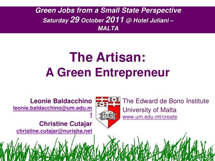 Green Jobs from a Small State Perspective           Saturday 29 October 2011 @ Hotel Juliani –                            ...