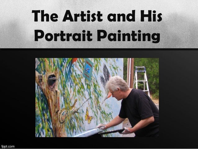 The Artist and HisPortrait Painting
