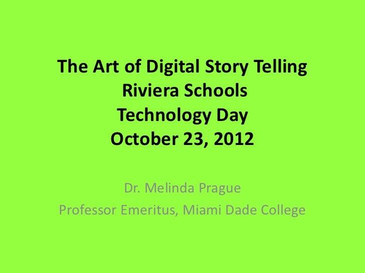 The Art of Digital Story Telling