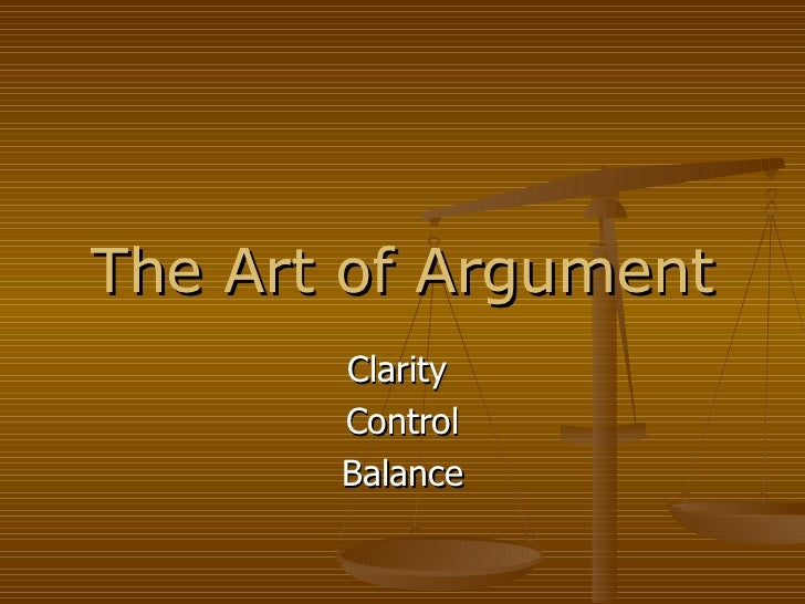 The Art of Argument Clarity  Control Balance