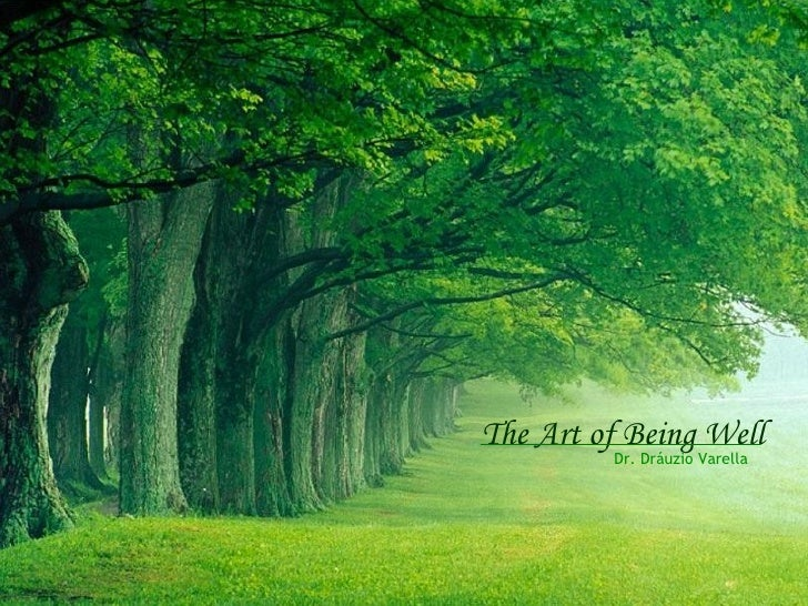 The art of_being_well