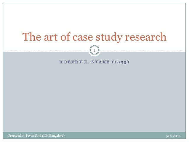 stake robert e 1995 the art of case study research Stake, r e (1995) the art of case study research thousand oaks: sage publications stake, r e & kerr, d (1995) rene magritte, constructivism, and the researcher as interpreter in educational theory, winter, volume 45, number 1, pages 55-61 stake, re (2004) standards-based and responsive evaluation thousand.