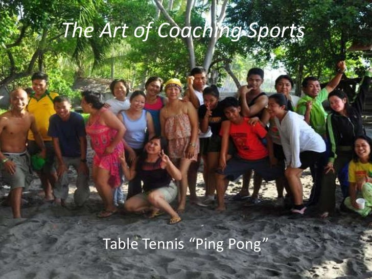 """The Art of Coaching Sports    Table Tennis """"Ping Pong"""""""