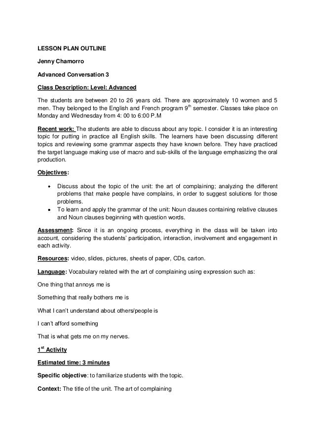 LESSON PLAN OUTLINEJenny ChamorroAdvanced Conversation 3Class Description: Level: AdvancedThe students are between 20 to 2...