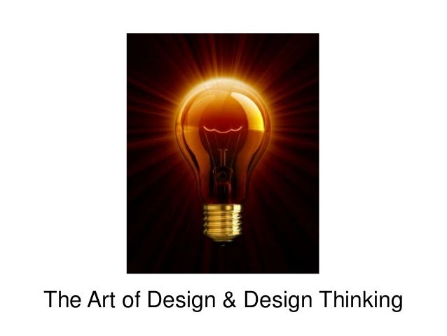 The Art of Design & Design Thinking