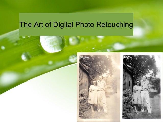 The Art of Digital Photo Retouching