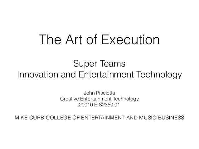The Art of Execution # 7 Super Teams
