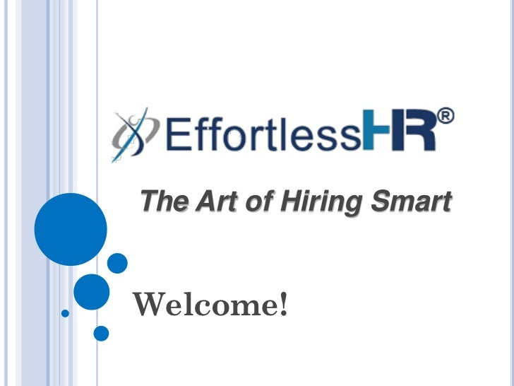 The Art of Hiring SmartWelcome!