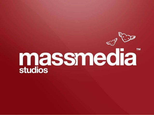 © 2012 MassMedia Studios. Commercial in Confidence.