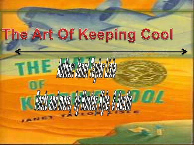 The Art of Keeping Cool is about a familys fatherthat goes to WWII and loses his leg. So the momand two kids moves in with...