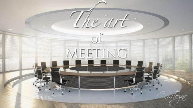 The Art of Meeting