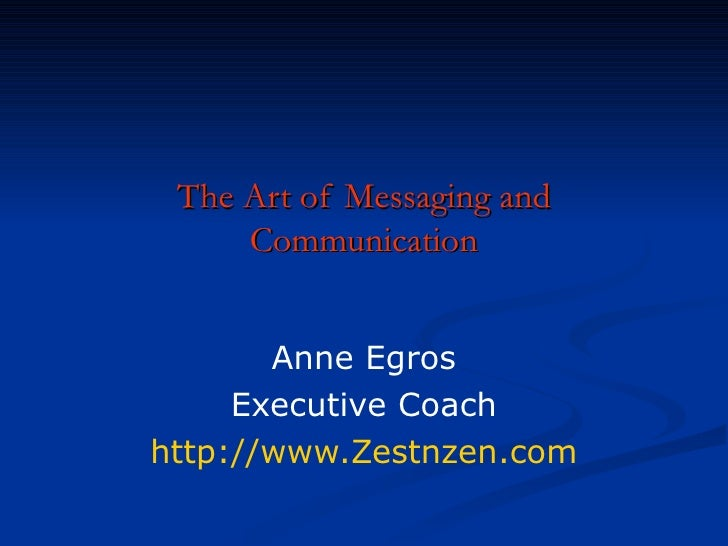 The Art Of Messaging And Communication