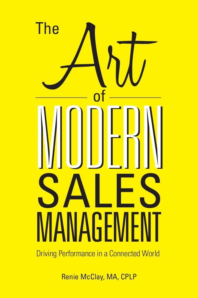 The Art of Modern Sales Management   ASTD Press
