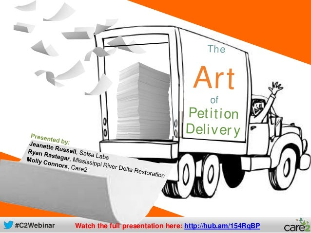 The Art of Petition Delivery