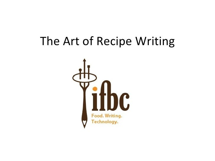 The Art of Recipe Writing IFBC