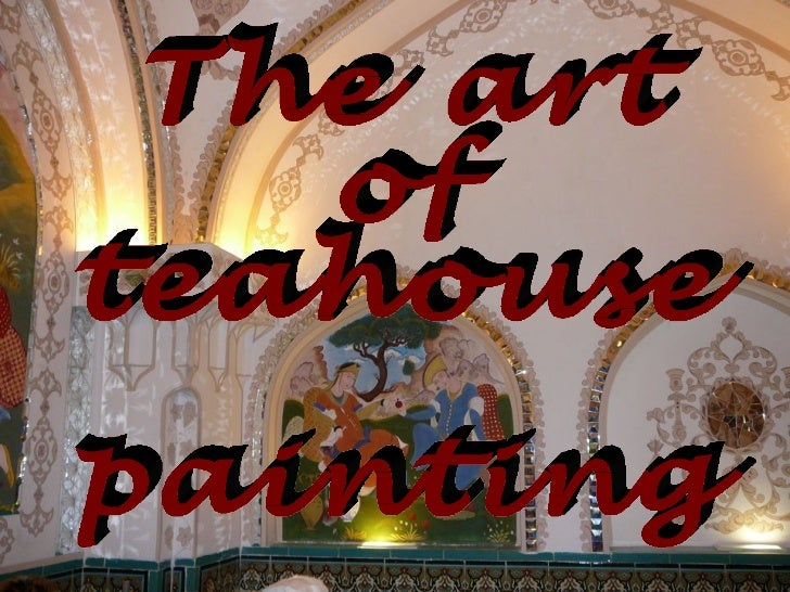 The art of teahouse painting