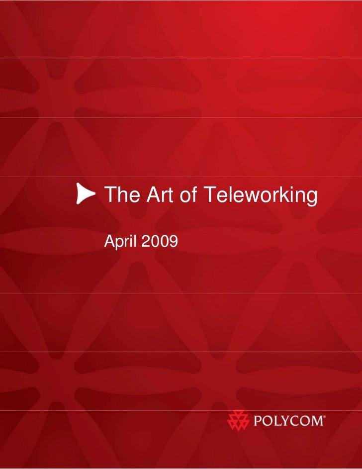 The Art of Teleworking  April 2009                  1