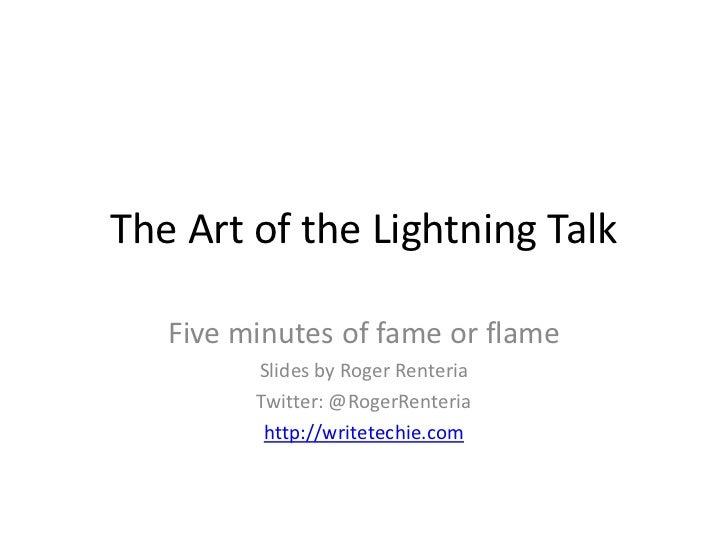 The Art of the Lightning Talk