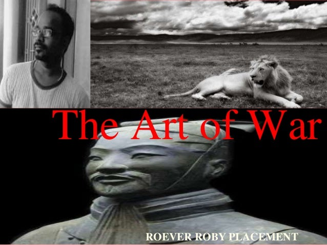 The Art of War ROEVER ROBY PLACEMENT