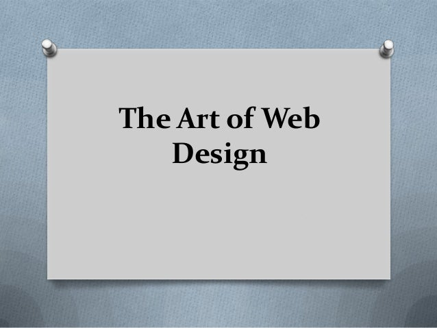 The Art of Web Design