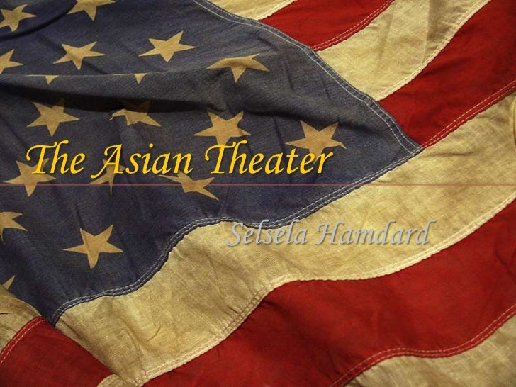 The asian theater wwII