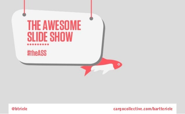The Awesome Slide Show, over misleiding, reclame en meer