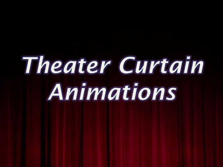 Theater Curtain Animations