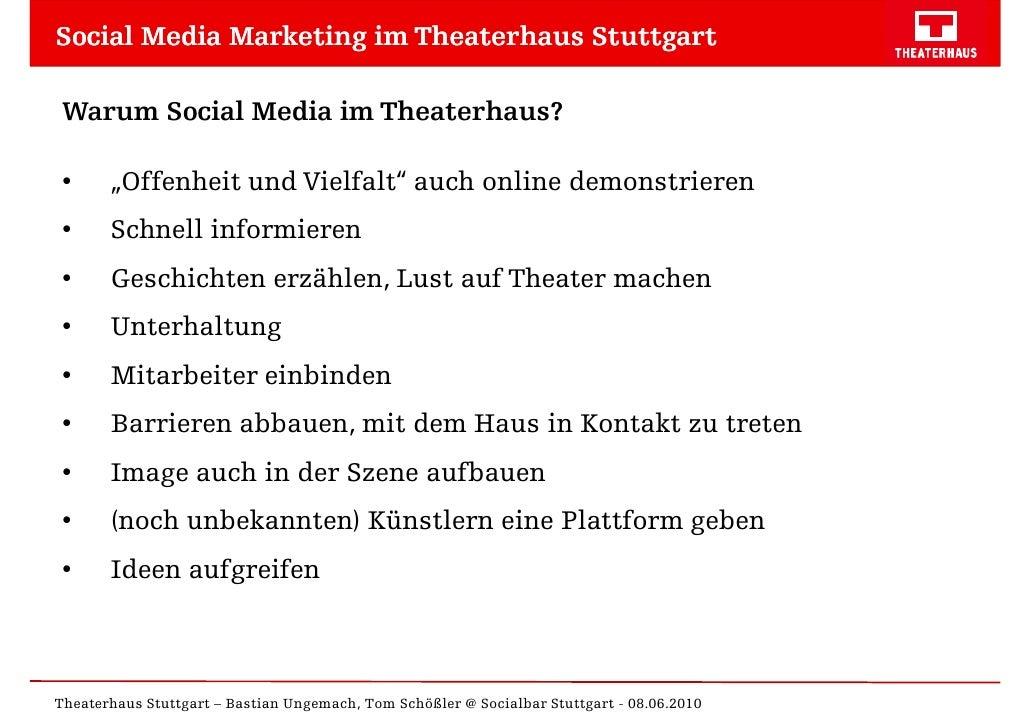 "Social Media Marketing im Theaterhaus Stuttgart   Warum Social Media im Theaterhaus?   •     ""Offenheit und Vielfalt"" auch..."