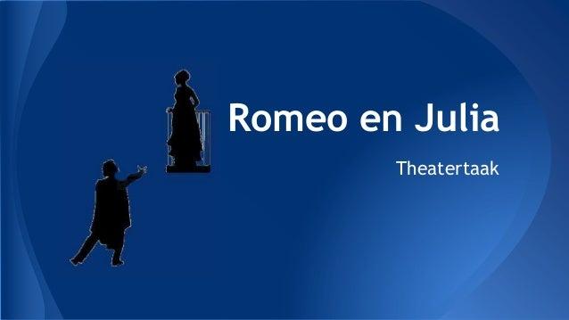 Theatertaak Romeo en Julia 6WeWa