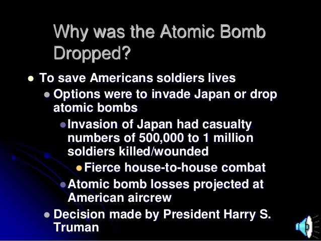 the decision to drop the atomic bomb on hiroshima and nagasaki essay President truman's decision to drop the atomic bomb on the cities of hiroshima and nagasaki were the direct cause for the end of world war ii in the pacific.