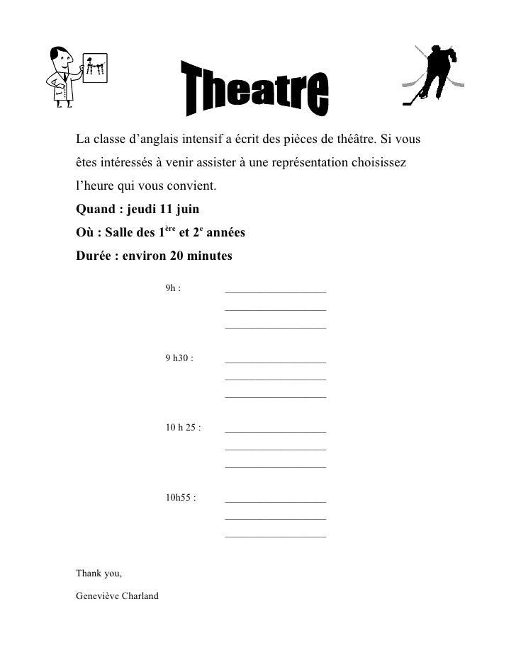 La classe d'anglais intensif a écrit des pièces de théâtre. Si vous êtes intéressés à venir assister à une représentation ...