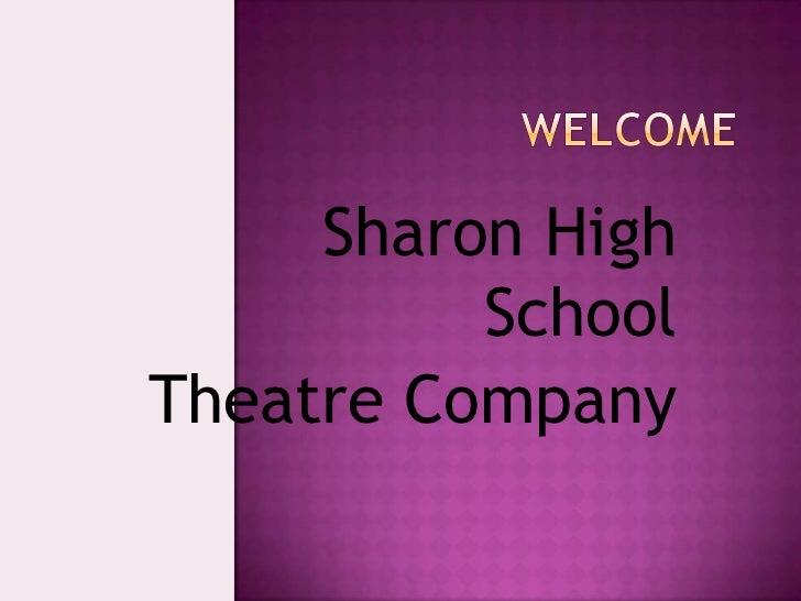 Sharon High          SchoolTheatre Company