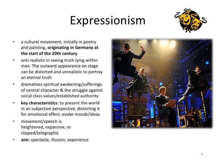 expressionist drama Expressionism in the theatre 5 audience, and not to appeal to the emotions as in expressionist drama 4 characters lost their individuality and were merely identi­ fied by nameles s designations, like 'the man' , 'th e father' , 'th e son' ,.