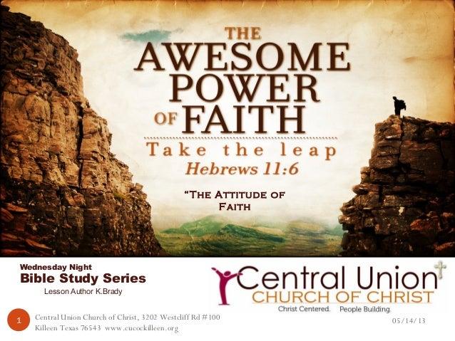 05/14/13Central Union Church of Christ, 3202 Westcliff Rd #100Killeen Texas 76543 www.cucockilleen.org1TemperanceA Fruit o...