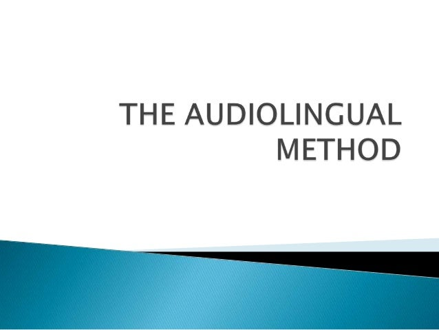 the audiolingual methods Compare and contrast between the audio-lingual method and communicative language teaching - free download as word doc (doc), pdf file (pdf), text file (txt) or read online for free.