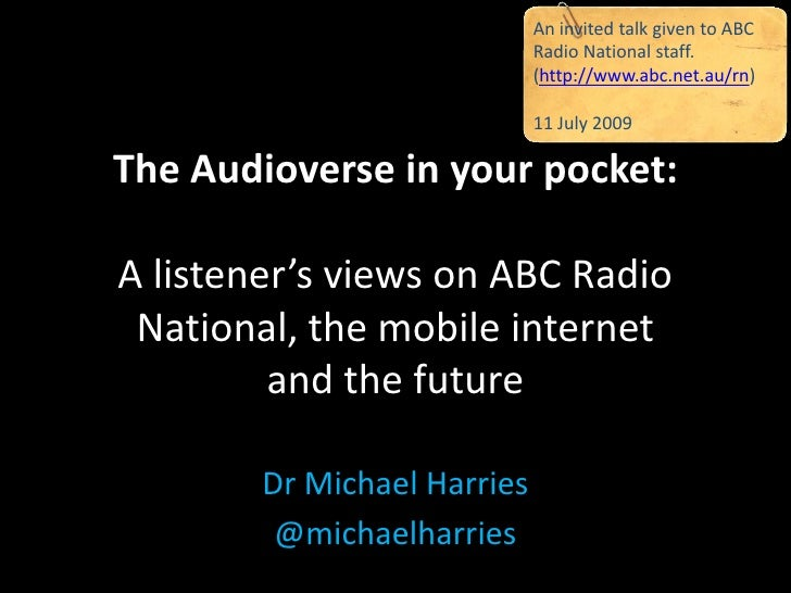 An invited talk given to ABC                              Radio National staff.                              (http://www.a...