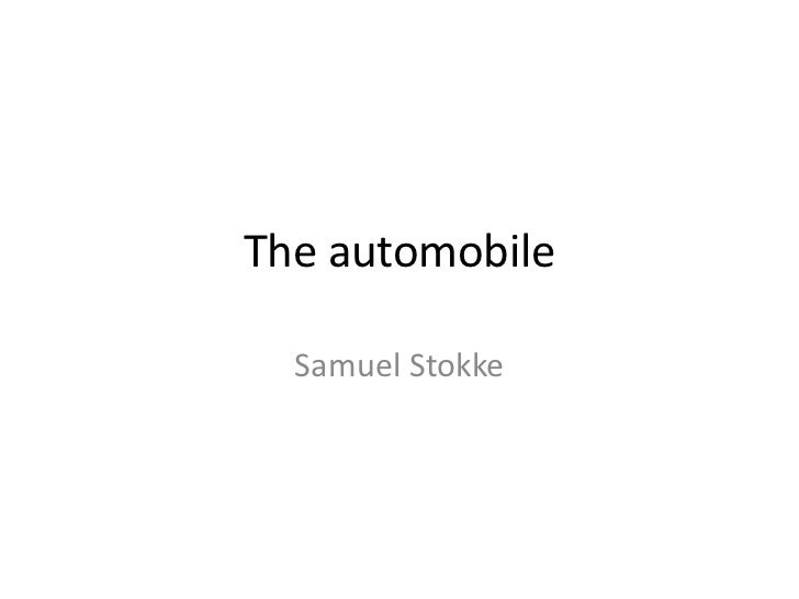 The automobile  Samuel Stokke