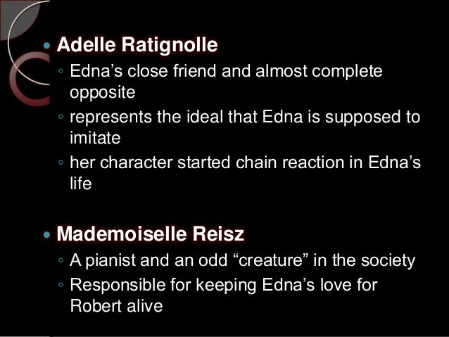 comparison between adele ratignolle and mademoiselle reisz
